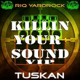 Killing Your Sound VIP