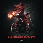 Big Riddim Monsta