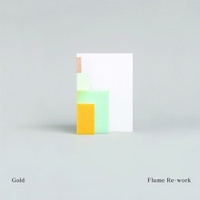 Gold (Flume Re-Work)