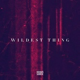 Wildest Thing