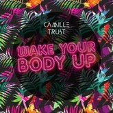 Wake Your Body Up