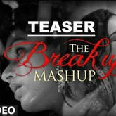 Break Up Mashup