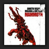 Dimitri Vegas, Moguai & Like Mike - Mammoth - OUT NOW ON SPINNIN RECORDS !!!!