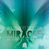 Wolfpack ft Coco Star - Miracle (Dimitri Vegas & Like Mike Remix) - N°1 BUZZ CHART 2013 - 90s TEASER