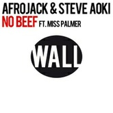 Afrojack & Steve Aoki - No Beef feat. Miss Palmer