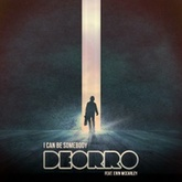 Deorro ft. Erin McCarley - I Can Be Somebody (Original Mix)