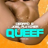 Deorro & Joel Fletcher - Queef (Original Mix) FREE DOWNLOAD