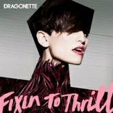 Dragonette - Fixin to Thrill (Don Diablo Remix)