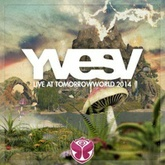 YVES V Live At TOMORROWWORLD 2014 FULL SET