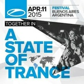 Live @ A State Of Trance Festival 700 , Buenos Aires (11-04-2015)