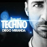 Diego Miranda - Techno Set #Exclusive
