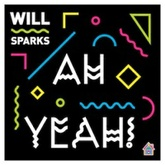 Will Sparks - Ah Yeah! (Original Mix) OUT NOW!