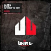Zatox - Check Out The Drop