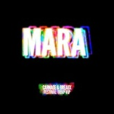 Carnage - Mara (Breaux & Carnage Festival Trap VIP)[FREE DOWNLOAD]
