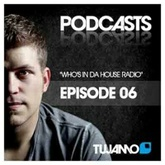 Tujamo - WHO'S IN DA HOUSE RADIOSHOW // episode 006
