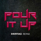 Pour It Up Remix