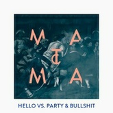 Hello Vs. Party & Bullshit (Matoma Remix)