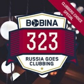 Russia Goes Clubbing #323 [Clubbers Choice Special]