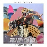 Mike Taylor - Body High (Norman Doray Venice Remix)