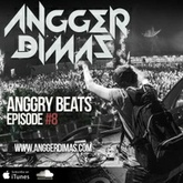 Anggry Beats - Episode 08 Live From OZ DISCOLAND