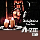 Benny Benassi - Satisfaction (Ahzee Remix)