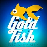 GOLDFISH IBIZA MIX