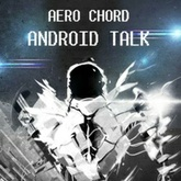 Android Talk *Free Download*