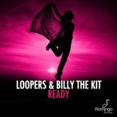 LOOPERS - Ready Beatport Chart Mix *FREE DOWNLOAD*