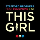 Stafford Brothers - This Girl ft. Eva Simons & T.I. (SCNDL Remix)
