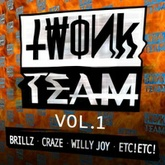 TWONK TEAM VOL 1 - FREE DL