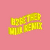 Major Lazer - B2GETHER (MIJA REMIX)