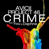 Avicii & Project 46 feat. You & Daphne - Crime (Radio Edit)*
