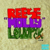 Ree$e - Molly (LOUDPVCK Remix)