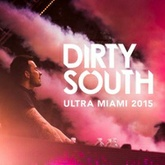 Dirty South - Live at Ultra Music Festival (Miami 2015)