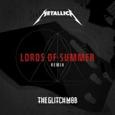 Lords Of Summer (The Glitch Mob Remix)