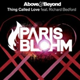 Above & Beyond - Thing Called Love (Paris Blohm Remix) [FREE DOWNLOAD]