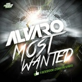 ALVARO - Most Wanted (Original FREE Mix)