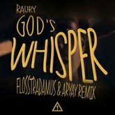 God's Whisper (Flosstradamus & Aryay Remix)