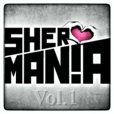 SherMania Vol.1 [Podcast]