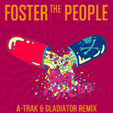 Foster the People - Best Friend (A-Trak & Gladiator Remix)