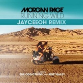 Morgan Page - Running Wild Feat. The Oddictions and Britt Daley (Jayceeoh Remix)