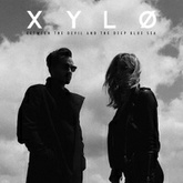 XYLØ - Between The Devil And The Deep Blue Sea (Skrux Remix)