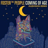 Foster The People - Coming Of Age (DubVision Remix) [FREE DOWNLOAD]
