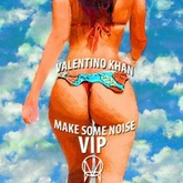 Valentino Khan feat. DJ Kool - Make Some Noise (VIP) [FREE DOWNLOAD!]