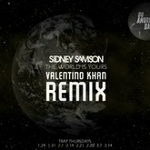 Sidney Samson - The World Is Yours (Valentino Khan Remix)