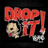 DROP IT - DJ BL3ND & YACEK
