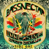 Bassnectar - Immersive Music Mixtape - Side One
