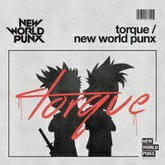 New World Punx - Torque [PREVIEW]