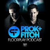 Prok & Fitch Floorplay Podcast February 2014
