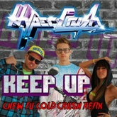 Keep Up (Chew Fu Cold Crush Fix)